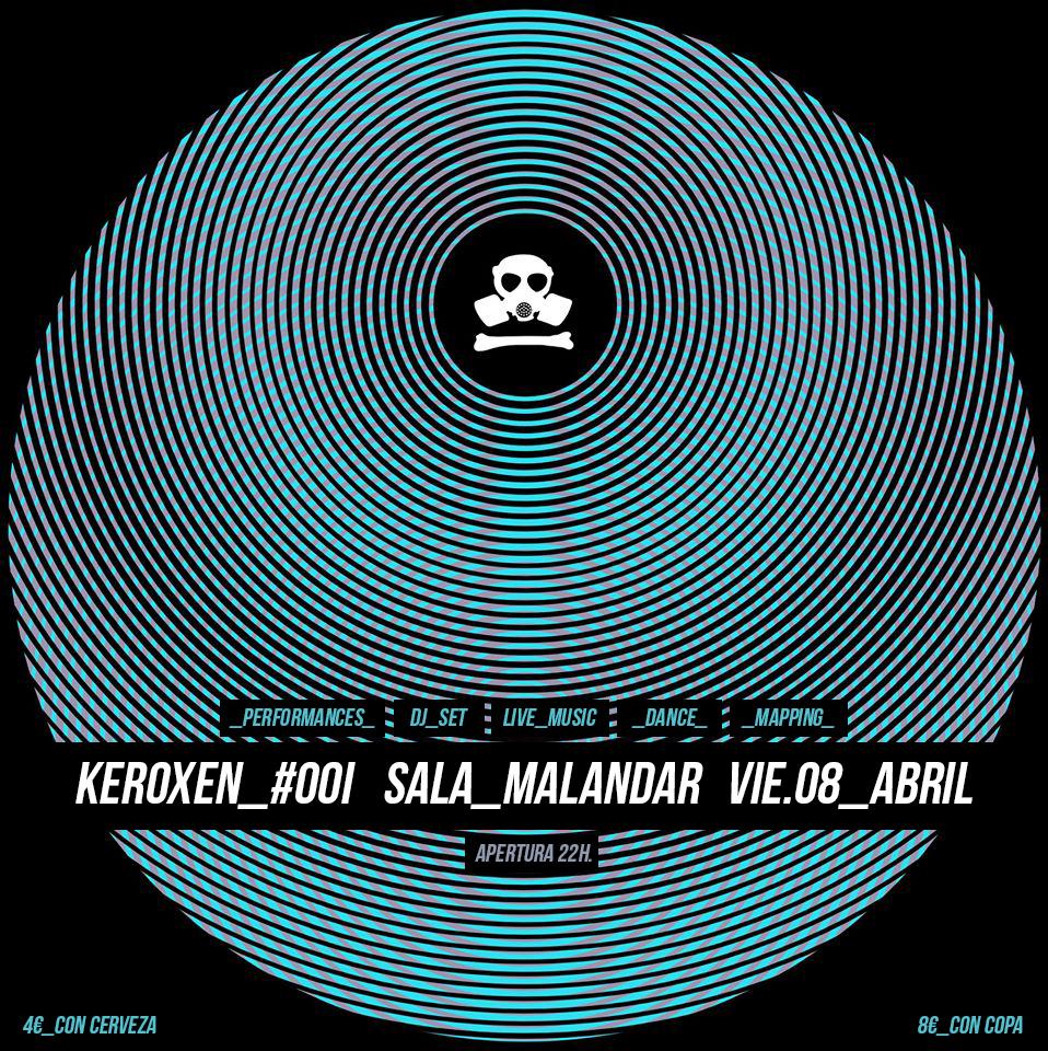 Keroxen fest 001 malandar for Sala malandar